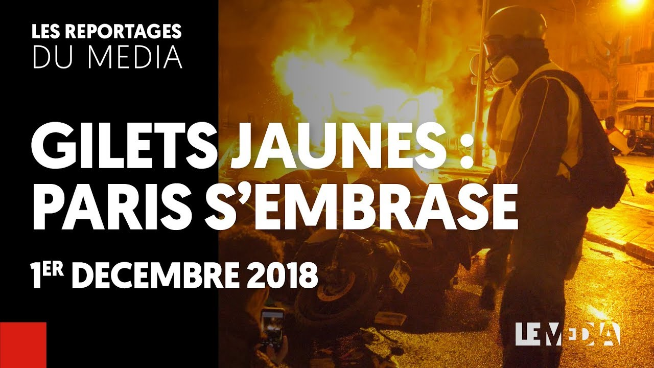 ACTE III – GILETS JAUNES : PARIS S'EMBRASE