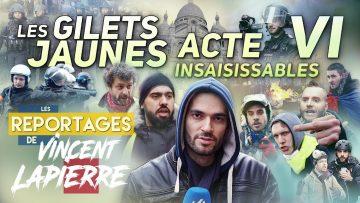 LES GILETS JAUNES INSAISISSABLES, ACTE VI