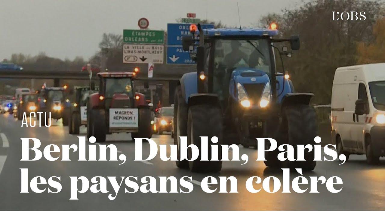 A Berlin et Dublin, comme à Paris, les agriculteurs en colère bloquent les centres-villes