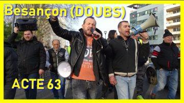Besançon : GJ ACTE 63 – On est là et on sera TOUJOURS là !