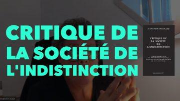 Francis Cousin présente : Critique de la société de l'indistinction
