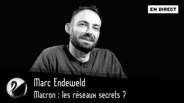 macron-les-reseaux-secrets-marc