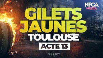 GILETS JAUNES – ACTE 13 – TOULOUSE