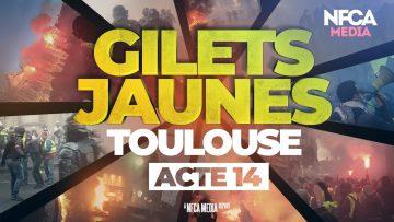 GILETS JAUNES – ACTE 14 – TOULOUSE