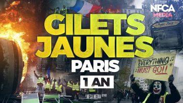 Gilets Jaunes, Paris, 1 an – NFCA MEDIA