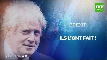 POLITMAG – Brexit : ils l'ont fait !