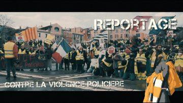 REPORTAGE #yellowvests (Acte 12 – Marche contre les violences policières)