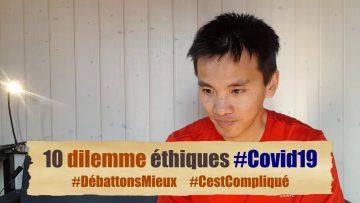 10 dilemmes éthiques COVID19 – DébattonsMieux