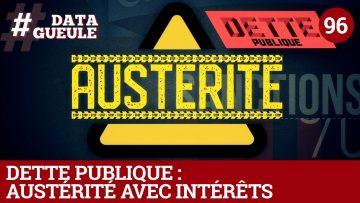 Dette publique : austérité avec intérêts