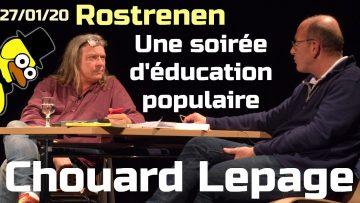 """LEPAGE ET CHOUARD – L'intégrale – """"Une soirée d'éducation populaire"""" – Rostrenen"""