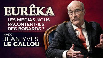 Les médias nous racontent-ils des bobards ? avec Jean-Yves Le Gallou