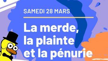 Revue de Presse : 28 Mars – La merde, la plainte et la pénurie !