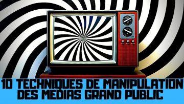 Les 10 techniques de manipulation des masses des médias grand public