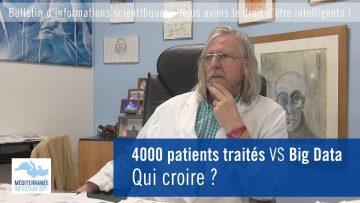 4000 patients traités VS Big Data : qui croire ?