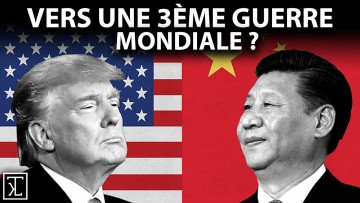 Chine vs États-Unis : Vers une troisième guerre mondiale ?