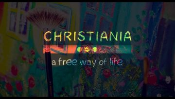 Christiania a free way of life