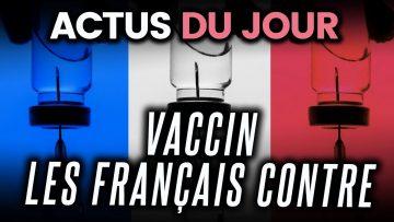 Français opposés à un vaccin, football français en faillite, maintien du télétravail…Actus du jour