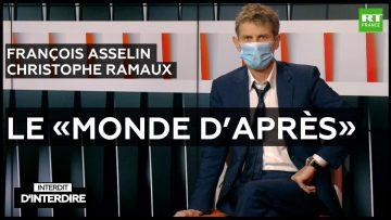 Interdit d'interdire – François Asselin et Christophe Ramaux sur le «monde d'après»