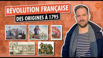 La Révolution française des origines à 1795