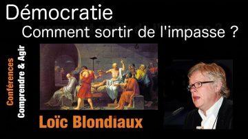 Loïc Blondiaux : Comment sortir de l'impasse démocratique ?