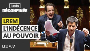 LREM : L'INDÉCENCE AU POUVOIR
