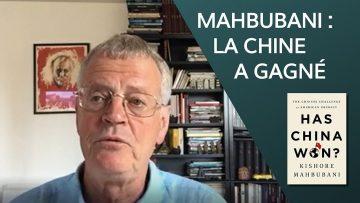 Mahbubani : La Chine a gagné