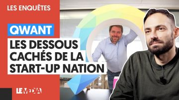 QWANT : LES DESSOUS CACHÉS DE LA START-UP NATION