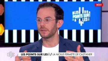 Clément Viktorovitch : La molle fermeté de Castaner