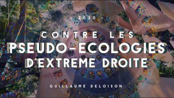 CONTRE LES PSEUDO-ECOLOGIES D'EXTRÊME DROITE