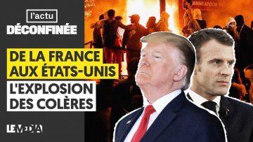 DE LA FRANCE AUX ÉTATS-UNIS, L'EXPLOSION DES COLÈRES