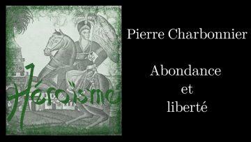 ÉCOPO – Pierre Charbonnier, Abondance et liberté