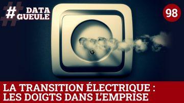La transition électrique : les doigts dans l'emprise