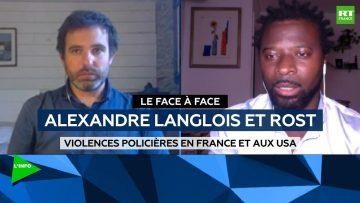 Le face-à-face – Alexandre Langlois et Rost débattent des violences policières