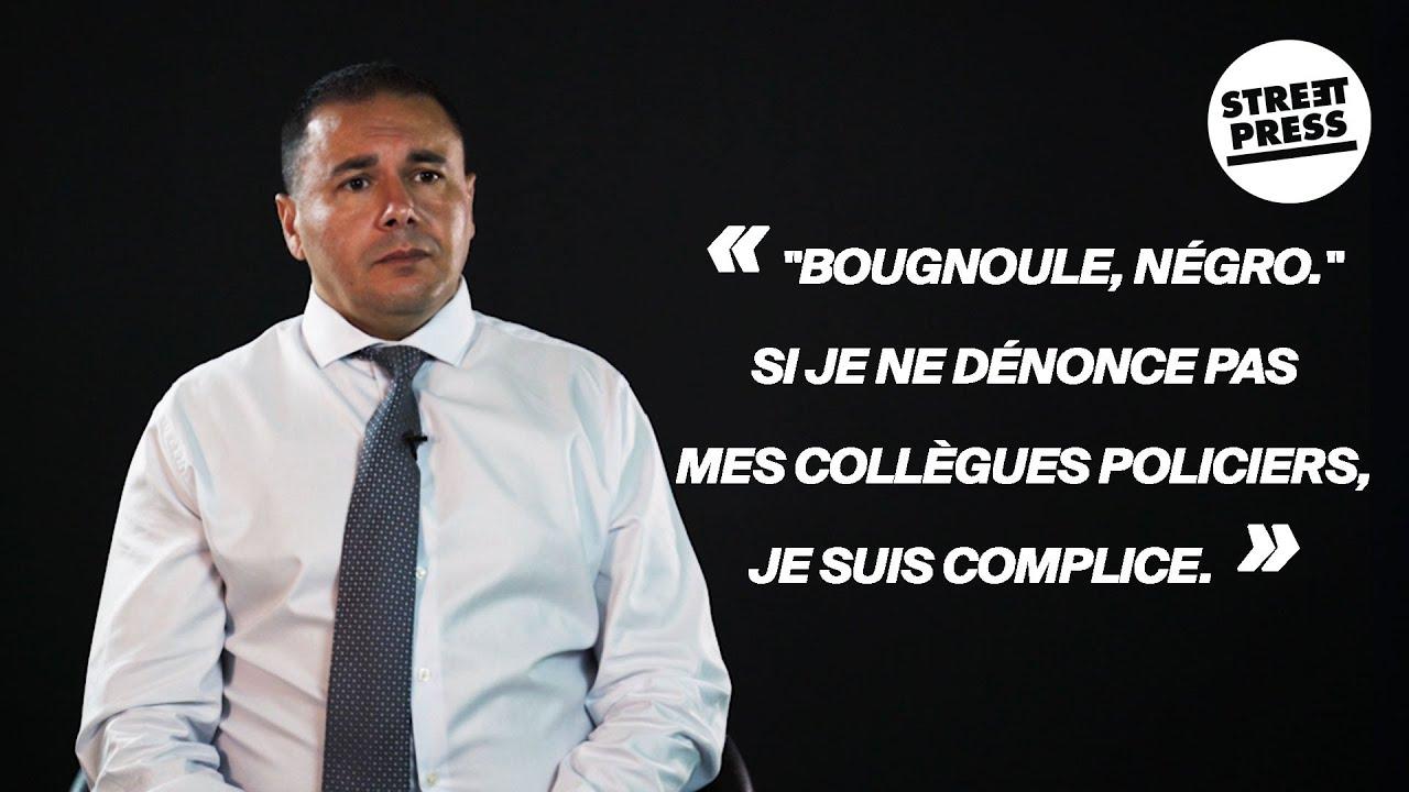 """« """"Bougnoule, négro."""" Si je ne dénonce pas mes collègues policiers, je suis complice. »"""