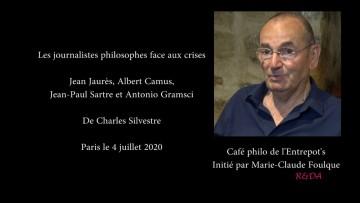 Charles Silvestre : Journalistes philosophes face aux crises