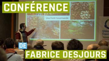 Conférence sur le jardin forêt de Fabrice Desjours