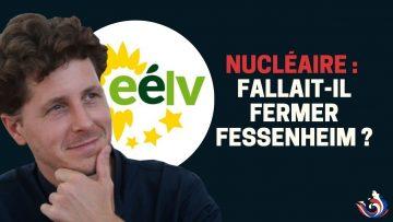 FALLAIT-IL FERMER FESSENHEIM ?