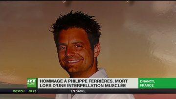 Hommage à Philippe Ferrières, mort lors d'une interpellation musclée