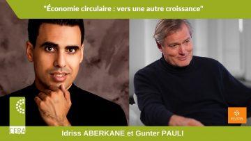 Idriss Aberkane et Gunter Pauli – Economie Circulaire