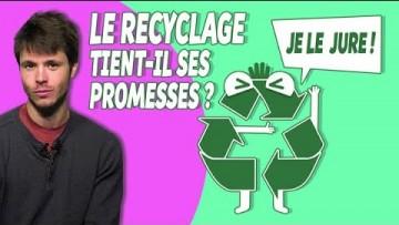 Le recyclage tient-il ses promesses ?