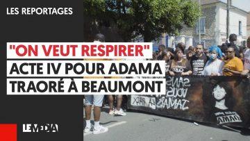 """""""ON VEUT RESPIRER"""" ACTE IV POUR ADAMA TRAORÉ À BEAUMONT"""