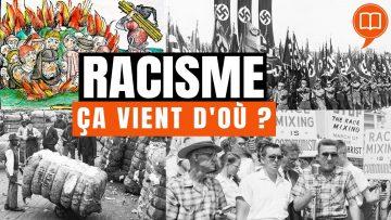 Racisme, ses origines, son histoire