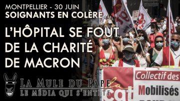 Soignants en colère : l'hôpital se fout de la charité de Macron