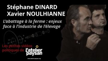 Stéphane DINARD & Xavier NOULHIANNE – L'abattage à la ferme : enjeux face à l'industrie de l'élevage