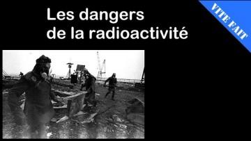 VITE FAIT : Les dangers de la radioactivité – DEFAKATOR