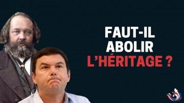 FAUT-IL ABOLIR L'HÉRITAGE ?
