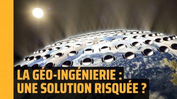 La géo-ingénierie comme solution à la crise climatique ?   The Flares