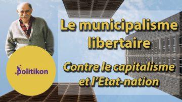Le municipalisme libertaire (de Murray Bookchin)
