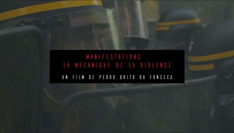 MANIFESTATIONS LA MÉCANIQUE DE LA VIOLENCE