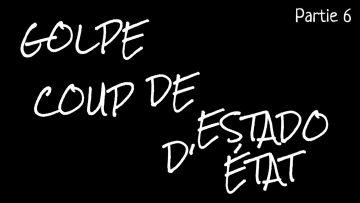 Salvador Allende – Partie 6 : Coup d'État